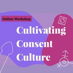 Cultivating consent culture