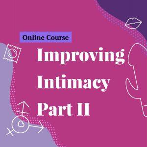Improving intimacy part ii